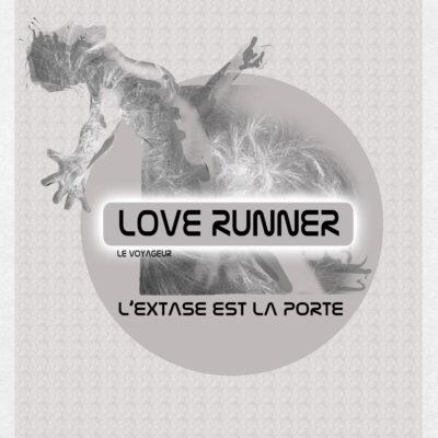 Love Runner 1/ L'extase est la porte .8€