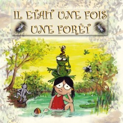 Il était une fois une forêt